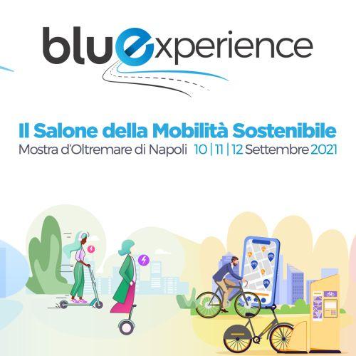 Bluexperience - Salone della mobilità Sostenibile a Napoli: date e biglietti