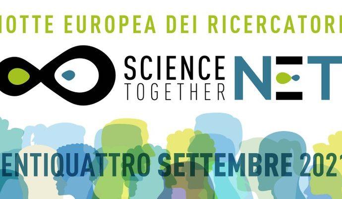 Notte Europea dei ricercatori 2021 di Scienza Insieme NET: il doppio appuntamento a Roma
